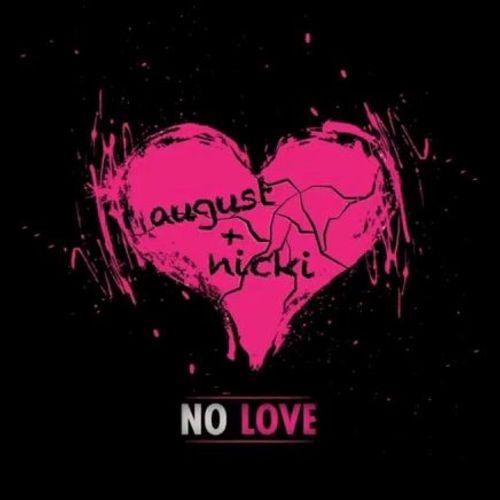 No love (ft. Nicki minaj) lyrics august alsina song in images.